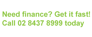 image for Need finance get it fast. Call 02 8437 8999